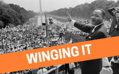"Innovation and Winging the ""I Have a Dream"" Speech"